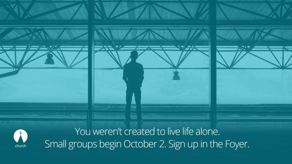 2016 Fall Small Groups beginning soon